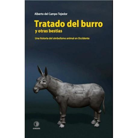 Tratado del burro y otras bestias. Una historia del simbolismo animal en Occidente
