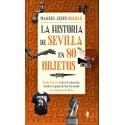 La historia de Sevilla en 80 objetos