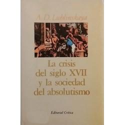 La crisis del Siglo XVII y la sociedad del absolutismo