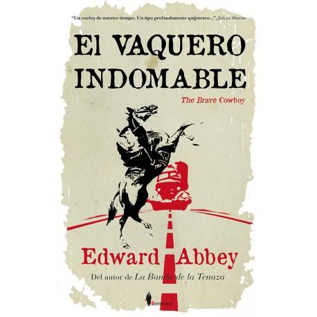 El vaquero indomable (The brave cowboy)