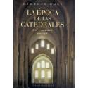 La época de las catedrales. Arte y sociedad : 980-1420
