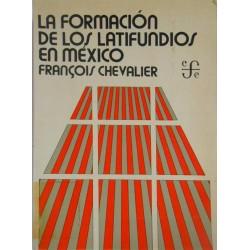 La formación de los grandes latifundios en México. Tierra y sociedad en los siglos XVI  y XVII