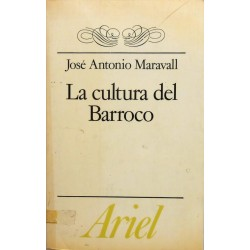 La cultura del Barroco. Análisis de una estructura histórica
