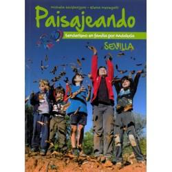 Paisajeando. Senderismo en familia por Andalucía: Huelva