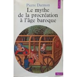 Le mythe de la procréation à l'âge baroque