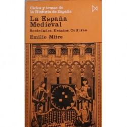 La España medieval. Sociedades, estado, cultura,