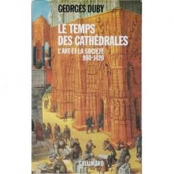 Le temps des cathédrales. L'art y la societé, 980-1420