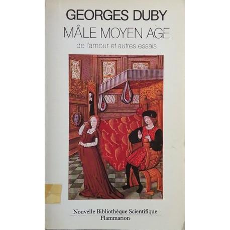 Mâle Moyen Age De Lamour Et Autres Essais De Georges Duby