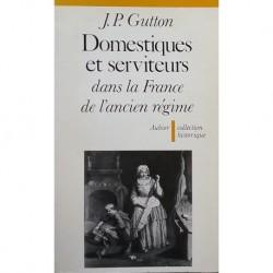 Domestiques et serviteurs dans la France de l'ancien régime