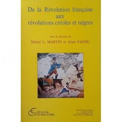 De la Révolution française aux révolutions créoles et nègres