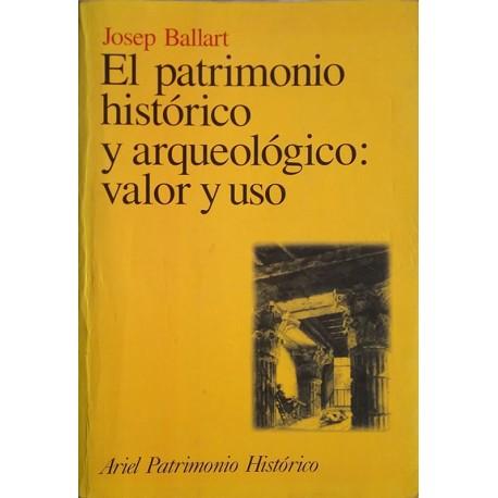 El patrimonio histórico y arqueológico: valor y uso