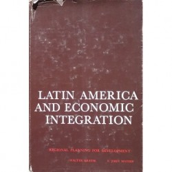 Latin America and economic integration: Regional planning for development