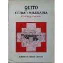 Quito, ciudad milenaria: forma y símbolo