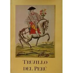 Trujillo del Perú en el siglo XVIII