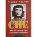 CHE. Una leyenda de nuestro siglo