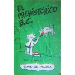El prehistórico B.C. Edad de piedra