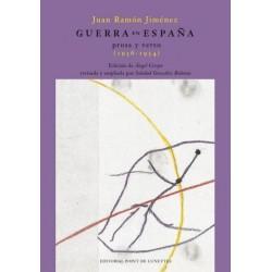 Guerra en España. Prosa y verso (1936-1954)