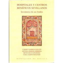 Hospitales y centros benéficos sevillanos : inventario de sus fondos