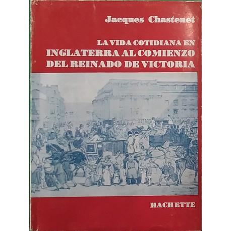 La vida cotidiana en Inglaterra al comienzo del reinado de Victoria