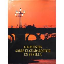 Los puentes sobre el Guadalquivir en Sevilla