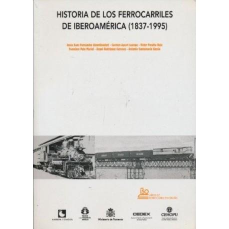 Historia de los ferrocarriles de Iberoamérica (1837-1995)