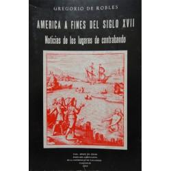 América a fines del siglo XVII. Noticias de los lugares de contrabando