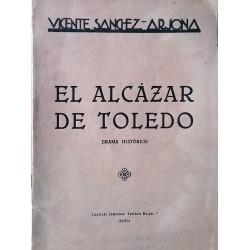 El alcázar de Toledo. Drama histórico