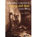 Golpe militar y represión en Coria del Río (1936-1942)