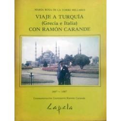 Viaje a Turquía (Grecia e Italia) con Ramón Carande 1887-1987
