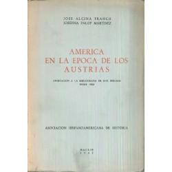 América en la época de los Austrias. Aportación a la bibliografía de este periodo desde 1900