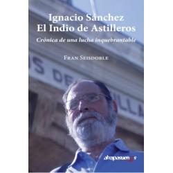 Ignacio Sánchez. El Indio de Astilleros