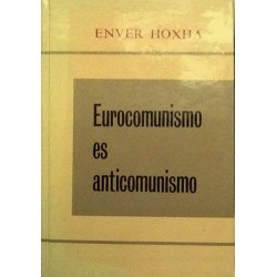 Eurocomunismo es anticomunismo