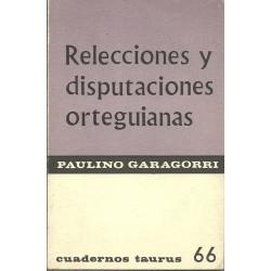 Relecciones y disputaciones orteguianas