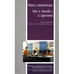 Mujeres latinoamericanas. Entre el desarrollo y la supervivencia