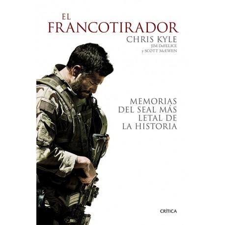 El francotirador: Memorias del SEAL más letal de la historia
