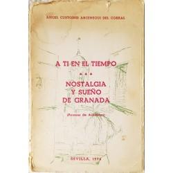 A ti en el tiempo / Nostalgia y sueño de Granada (Poemas de Acadelco)