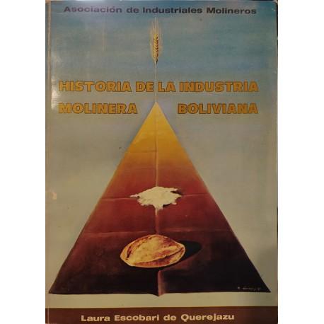 Historia de la industria molinera boliviana