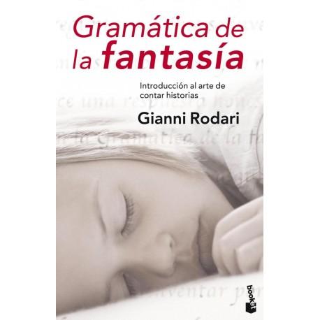 Gramática de la fantasía. Introducción al arte de contar historias