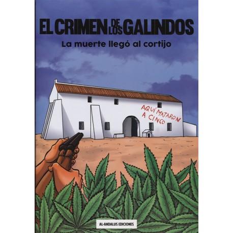 El crimen de los Galindos. La muerte llegó al cortijo