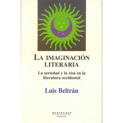 La imaginación literaria. La seriedad y la risa en la literatura occidental
