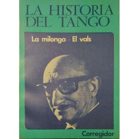 La historia del tango. La milonga. El vals