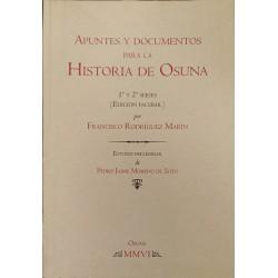 Apuntes y documentos para la historia de Osuna. 1ª y 2ª series