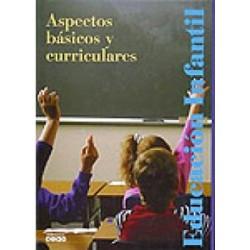 Aspectos básicos y curriculares. Educación infantil