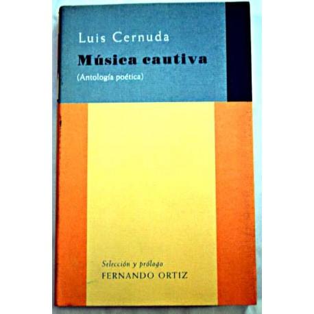 Música cautiva (Antología poética)