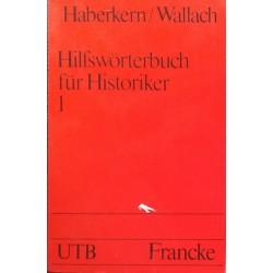 Hilfswörterbuch für Historiker. Mittelalter und Neuzeit, 2 vols.