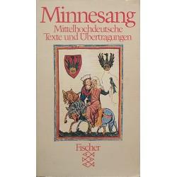 Minnesang. Mittelhochdeutsche Texte und Übertragungen