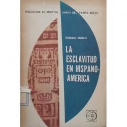 La esclavitud en Hispanoamérica