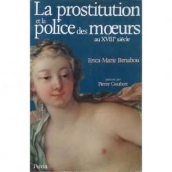La prostitution et la police des moeurs au XVIIIe siècle