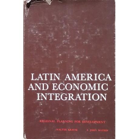 Latin America and economic integration: Regional planning for development