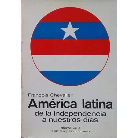 América Latina. De la independencia a nuestros días
